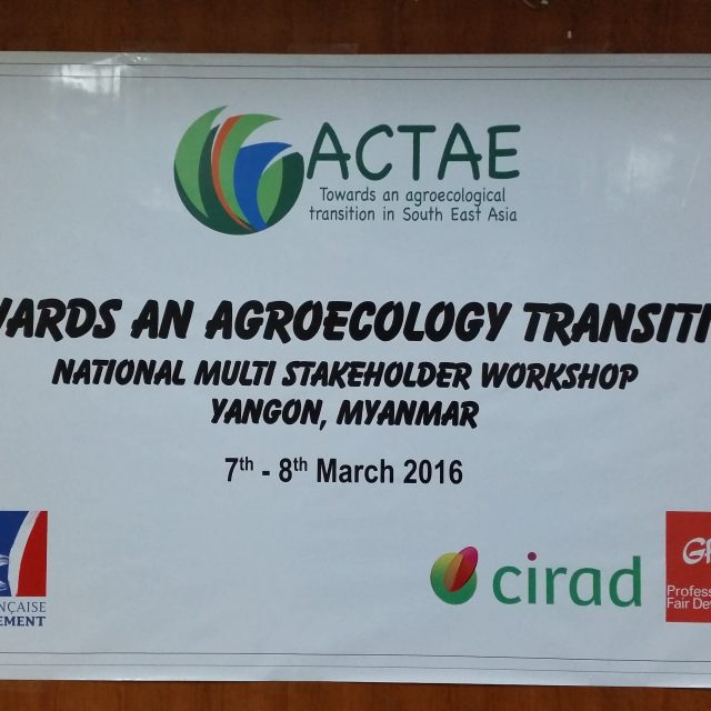 1st national multi-stakeholder workshop addressing Agroecological Transition in Myanmar