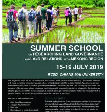SUMMER SCHOOL ON RESEARCHING LAND GOVERNANCE AND LAND RELATIONS IN THE MEKONG REGION, 15-19 JULY 2019 at RCSD, CHIANG MAI UNIVERSITY